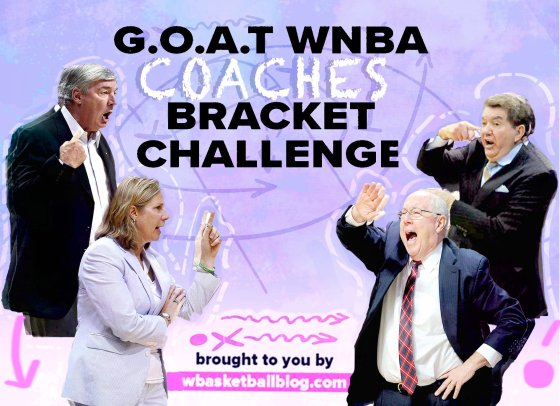 wnba coaches, tournament bracket challenge